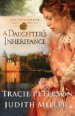 (A DAUGHTER'S INHERITANCE ) BY Peterson, Tracie (Author) Paperback Published on (01 , 2008)