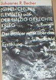 (CH Cl=CH)3 As (Levisite) oder Der einzig gerechte Krieg. Der Bankier reitet über das Schlachtfeld.