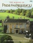 """The Making of """"Pride and Prejudice"""""""