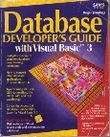 Database Developer's Guide With Visual Basic 3/Book and Disk