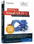 Einstieg in Visual C# 2013: Ideal f?r Programmieranf?nger geeignet. Inkl. Windows Store Apps (Galileo Computing... (Paperback) - Common