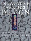 Innovative Low Budget Design