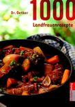 1000 Landfrauenrezepte