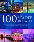 100 Städte der Welt