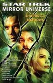 Mirror Universe: Shards and Shadows