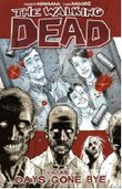 "Buch in der Ähnliche Bücher wie ""(THE WALKING DEAD VOLUME 1: DAYS GONE BYE ) BY Kirkman, Robert (Author) Paperback Published on (09 , 2006)"" - Wer dieses Buch mag, mag auch... Liste"