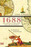 1688 - Was geschah in jenem Jahr rund um den Globus?