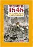 1848, Die Geschichte von Jette und Frieder