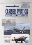 Carrier Aviation Air Power Directory
