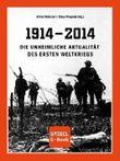 1914 - 2014 Die unheimliche Aktualität des Ersten Weltkriegs (SPIEGEL E-Book)