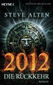 2012 - Die Rückkehr