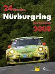 24 Stunden Nürburgring Nordschleife 2008
