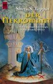 Der Nekromant. Zweiter Roman der Trilogie 'Das Wahre Spiel'.