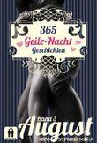 365 Geile Nacht Geschichten Band 3 August (Homo Schmuddel Nudeln)