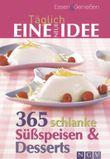 365 schlanke Süßspeisen & Desserts