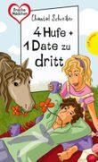 4 Hufe + 1 Date zu dritt
