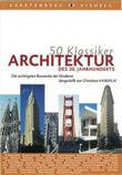 50 Klassiker - Architektur des 20. Jahrhunderts