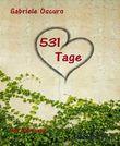 531 Tage: Gay Romance