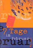 7 Tage im Februar