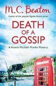 By M.C. Beaton - Death of a Gossip (Hamish Macbeth)