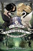 The School for Good and Evil - The Last Ever After