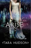 Arise (Hereafter Novels)