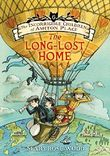 The Incorrigible Children of Ashton Place: Book VI: The Long-Lost Home