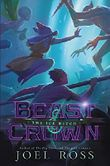 Beast & Crown #2: The Ice Witch