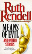 Means of Evil (Inspector Wexford Mysteries)