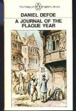 A Journal of the Plague Year: Being Observations or Memorials of the Most Remarkable Occur (Penguin Classics)