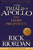 The Trials of Apollo - The Dark Prophecy