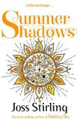 Summer Shadows (FINDING SKY)