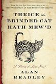 Thrice the Brinded Cat Hath Mew'd (Flavia de Luce Mysteries)