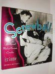 Screwball - Hollywoods Madcap Romantic Comedies