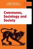 Communes, Sociology and Society (Themes in the Social Sciences)
