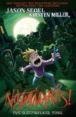 Nightmares! - The Sleepwalker Tonic