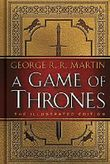 A Game of Thrones - The Illustrated Edition