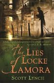 The Lies of Locke Lamora: The Gentleman Bastard Sequence, Book One (Gentleman Bastards 1)