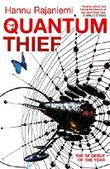 The Quantum Thief (Jean le Flambeur Book 1)