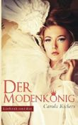 Der Modenkönig - Ein musikalischer Liebesroman aus dem Berlin der 50er-Jahre (Roman) (German Edition)