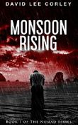 Monsoon Rising: A Psychological Thriller (The Nomad Series Book 1) (English Edition)