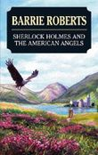 Sherlock Holmes and the American Angels (Severn House Large Print)