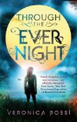 Through The Ever Night: Number 2 in series (Under The Never Sky)