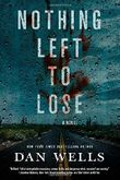 Nothing Left to Lose (John Cleaver Books (Paperback))