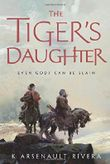 Tiger's Daughter, The (Their Bright Ascendency)