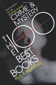 Crime and Mystery: The 100 Best Books: The Best 100 Books