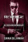 Revenge: A Mafia Romance (Blood and Honor, #1)