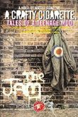 A CRAFTY CIGARETTE - tales of a teenage mod