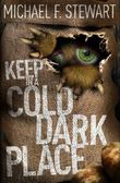 Keep in a Cold, Dark Place