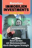 Reich werden mit Wohnimmobilien durch überlegene Strategie